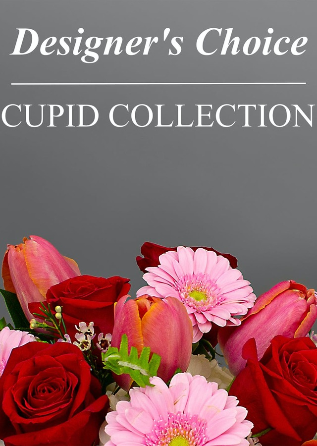 Cupid Collection - Designer's Choice by The Flower Alley